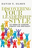 Discovering Your Leadership Style The Power of Chemistry, Strategy and Spirituality  2014 edition cover