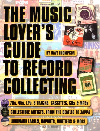 Music Lover's Guide to Record Collecting   2002 9780879307134 Front Cover