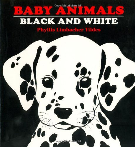Baby Animals Black and White   1998 9780881063134 Front Cover
