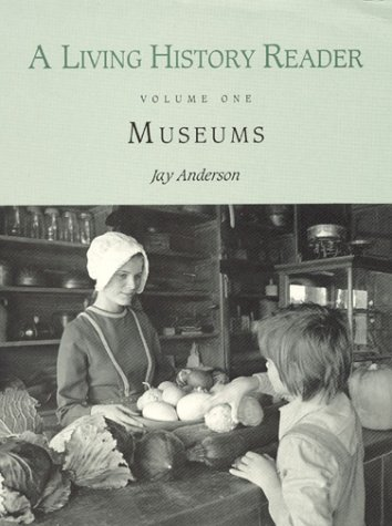 Living History Reader Museums Reprint  9780942063134 Front Cover