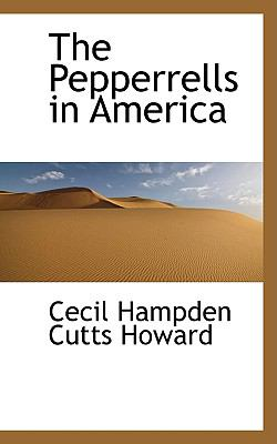 The Pepperrells in America:   2009 edition cover