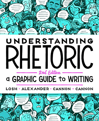 Understanding Rhetoric A Graphic Guide to Writing 2nd 2017 9781319042134 Front Cover