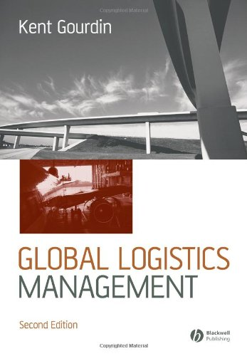 Global Logistics Management A Competitive Advantage for the 21st Century 2nd 2006 (Revised) edition cover