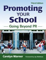 Promoting Your School Going Beyond PR 3rd 2009 edition cover