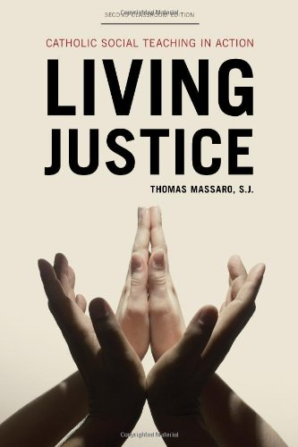 Living Justice Catholic Social Teaching in Action 2nd 2012 edition cover