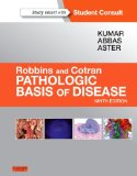Robbins and Cotran Pathologic Basis of Disease  9th 2015 9781455726134 Front Cover