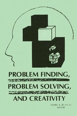 Problem Finding, Problem Solving, and Creativity   1994 edition cover