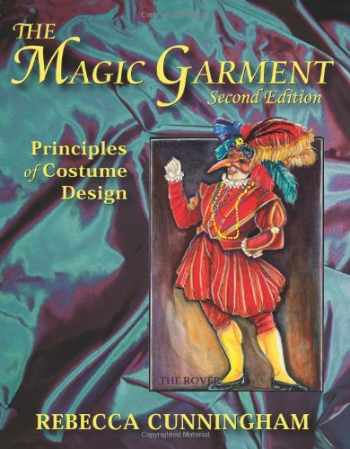 Magic Garment Principles of Costume Design 2nd 2009 edition cover