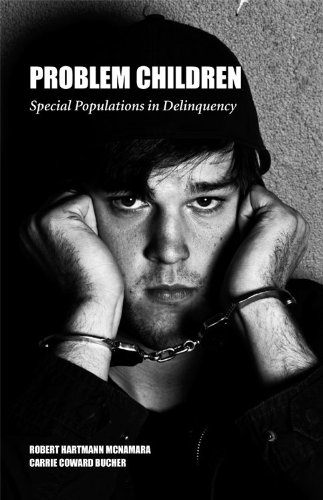 Problem Children Special Populations in Delinquency  2011 edition cover