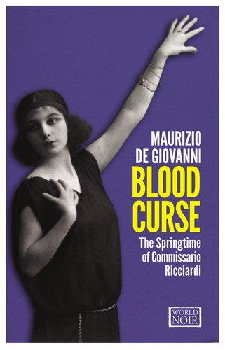Blood Curse The Springtime of Commissario Ricciardi  2013 edition cover