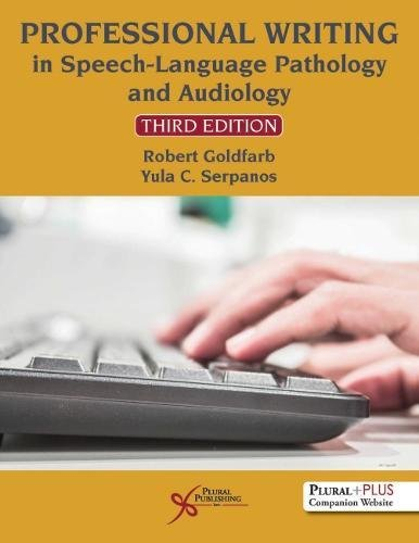 Professional Writing in Speech-Language Pathology and Audiology  3rd 2020 (Revised) 9781635500134 Front Cover