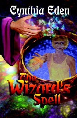 Wizard's Spell  N/A 9781933417134 Front Cover
