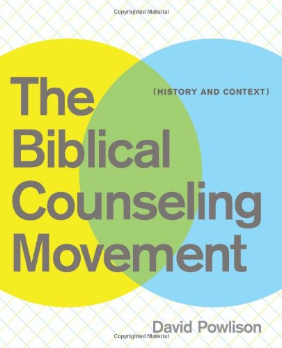 Biblical Counseling Movement History and Context  2010 edition cover