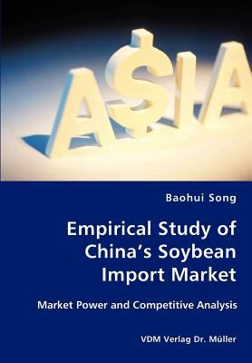 Empirical Study of China's Soybean Import Market N/A 9783836437134 Front Cover