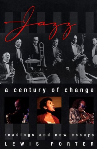 Jazz A Century of Change  1997 9780028647135 Front Cover