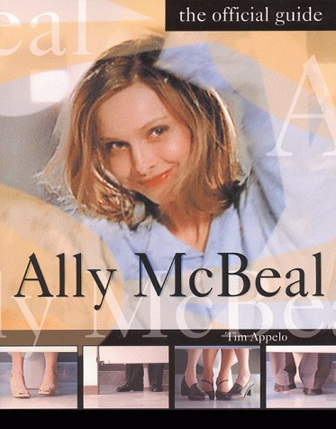 Ally McBeal The Official Guide  1999 9780060988135 Front Cover