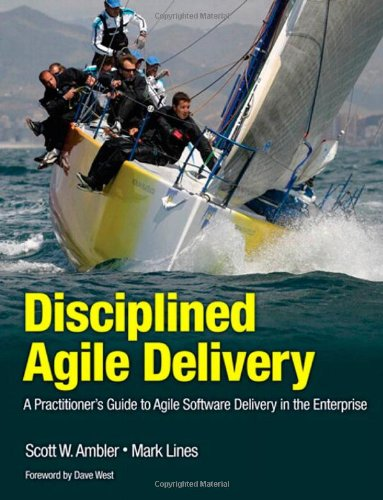 Disciplined Agile Delivery A Practitioner's Guide to Agile Software Delivery in the Enterprise  2012 (Revised) edition cover