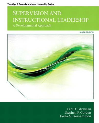 SuperVision and Instructional Leadership A Developmental Approach 9th 2014 9780132852135 Front Cover