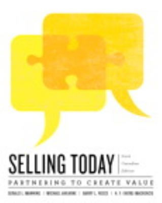 Selling Today Partnering to Create Value 6th 2013 9780132865135 Front Cover
