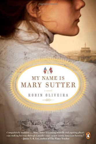 My Name Is Mary Sutter A Novel N/A edition cover
