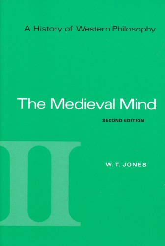 History of Western Philosophy - The Medieval Mind  2nd 1969 (Revised) 9780155383135 Front Cover