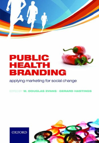 Public Health Branding Applying Marketing for Social Change  2008 edition cover