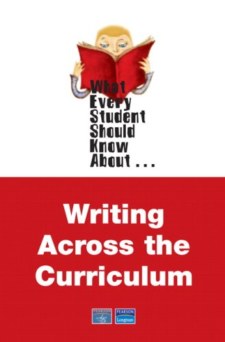 What Every Student Should Know About... Writing Across the Curriculum   2008 9780205589135 Front Cover