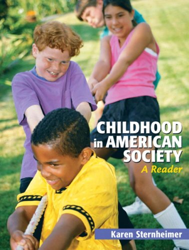 Childhood in American Society A Reader  2010 edition cover