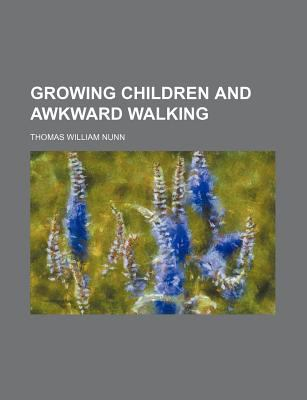 Growing Children and Awkward Walking  N/A edition cover