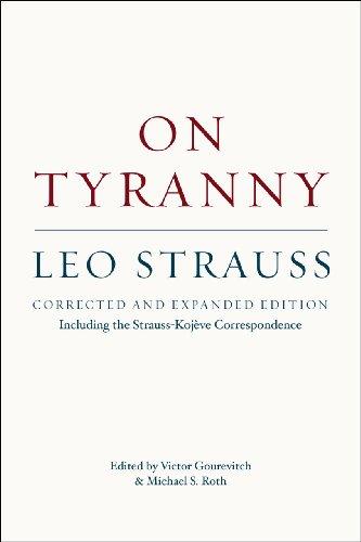 On Tyranny Including the Strauss-Koj�ve Correspondence  2013 (Expurgated) edition cover