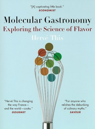 Molecular Gastronomy Exploring the Science of Flavor  2008 edition cover