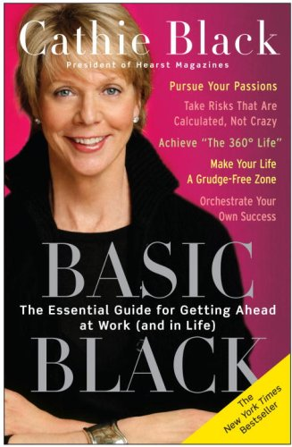 Basic Black The Essential Guide for Getting Ahead at Work (and in Life)  2007 edition cover