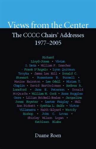 Views from the Center The CCCC Chairs' Addresses, 1977-2005  2006 edition cover