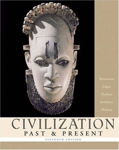 Civilization Past and Present, Single Volume Edition  11th 2006 (Revised) 9780321236135 Front Cover