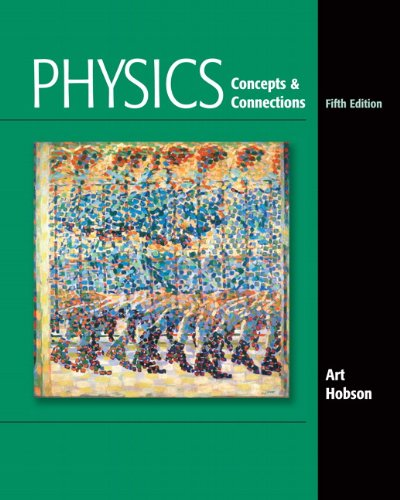 Physics Concepts and Connections 5th 2010 9780321661135 Front Cover