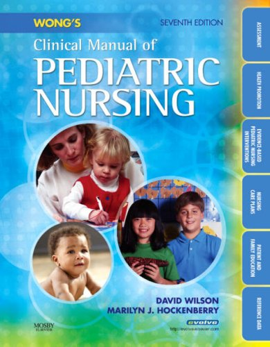 Wong's Clinical Manual of Pediatric Nursing  7th 2007 (Revised) edition cover