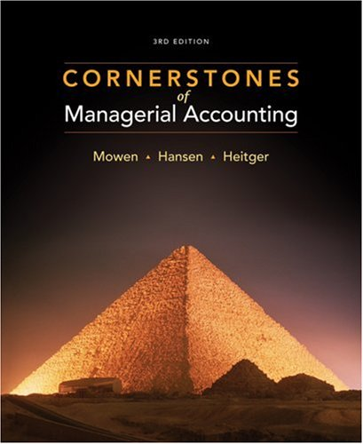 Cornerstones of Managerial Accounting  3rd 2009 (Student Manual, Study Guide, etc.) edition cover