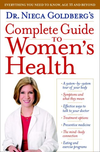 Dr. Nieca Goldberg's Complete Guide to Women's Health  N/A edition cover