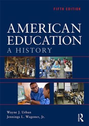 American Education A History 5th 2014 (Revised) edition cover