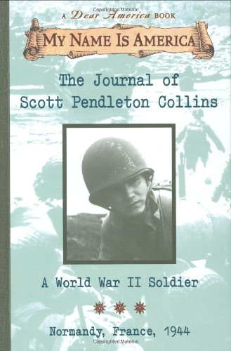 Journal of Scott Pendleton Collins A World War II Soldier - Normandy, France, 1944  1999 edition cover