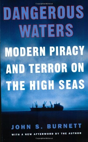 Dangerous Waters Modern Piracy and Terror on the High Seas  2002 edition cover