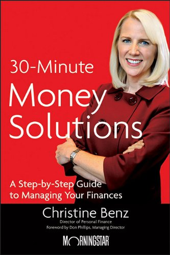 Morningstar's 30-Minute Money Solutions A Step-by-Step Guide to Managing Your Finances  2010 edition cover