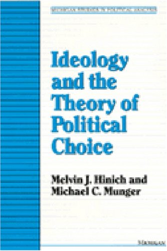 Ideology and the Theory of Political Choice  N/A 9780472084135 Front Cover