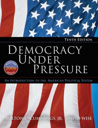 Democracy under Pressure An Introduction to the American Political System 2006 10th 2007 (Revised) edition cover