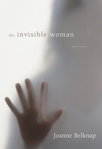 Invisible Woman Gender, Crime, and Justice 4th 2015 edition cover