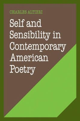 Self and Sensibility in Contemporary American Poetry  N/A 9780521274135 Front Cover