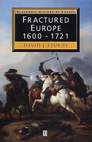 Fractured Europe 1600 - 1721  2002 9780631205135 Front Cover