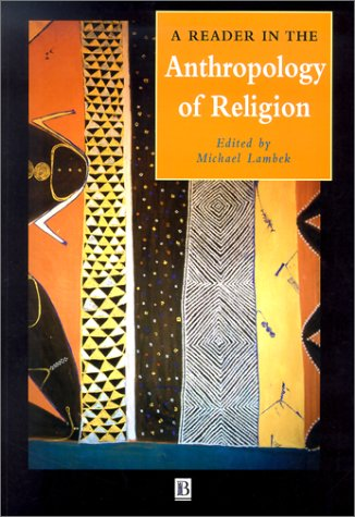 Reader in the Anthropology of Religion   2001 edition cover