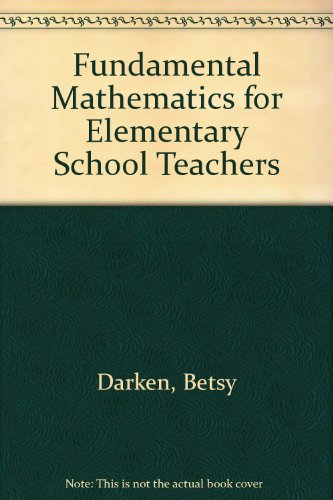 Fundamental Mathematics for Elementary School Teachers  3rd (Revised) 9780757569135 Front Cover