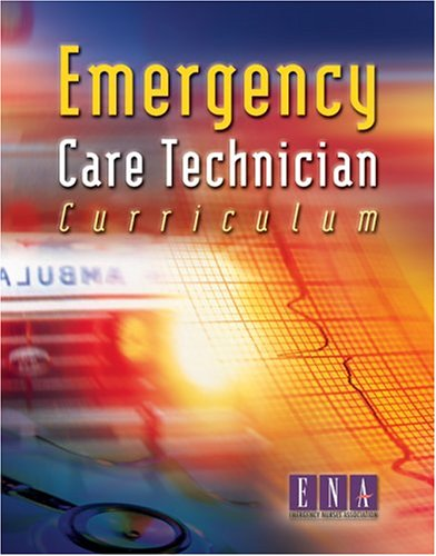 Emergency Care Technician Curriculum   2003 edition cover